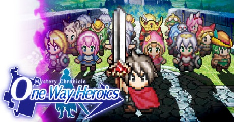Mystery Chronicle One Way Heroics