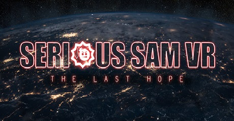 Serious Sam VR The Last Hope